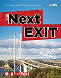 img - for The Next Exit 2015: The Most Complete Interstate Hwy Guide book / textbook / text book