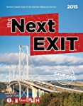 The Next Exit 2015: The Most Complete...
