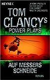 Tom Clancys Power Plays: Auf Messers Schneide: Roman - Tom Clancy, Martin Greenberg, Jerome Preisler