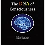 The DNA of Consciousness: A Brief Introduction to Evolutionary Philosophy | Andrea Diem-Lane