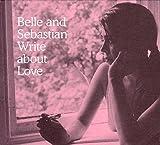 Write About Love [VINYL] Belle and Sebastian