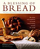 A Blessing of Bread: The Many Rich Traditions of Jewish Bread Baking Around the World (1579652107) by Glezer, Maggie