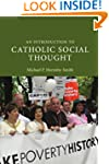An Introduction to Catholic Social Th...