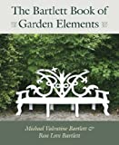 The Bartlett Book of Garden Elements
