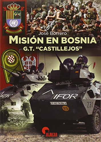 Misión En Bosnia. G.T.