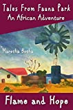 An African Adventure: Flame and Hope (Tales From Fauna Park Book 1)
