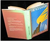 img - for Ice Eaters (International Fiction List, 37) book / textbook / text book