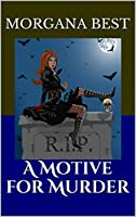 A Motive for Murder (A Misty Sales Paranormal Cozy Mystery, Book 1) (A Misty Sales Cozy Mystery) (English Edition)