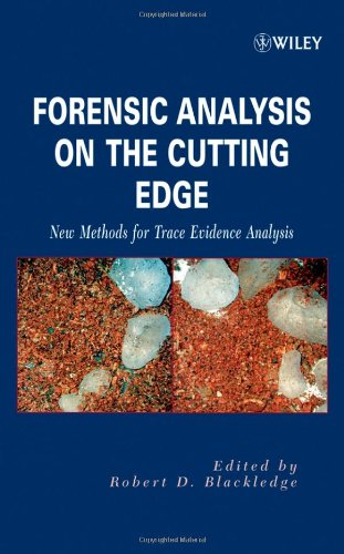 Forensic Analysis On The Cutting Edge: New Methods For Trace Evidence Analysis