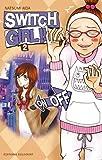 echange, troc Natsumi Aida - Switch Girl !!, Tome 2 :