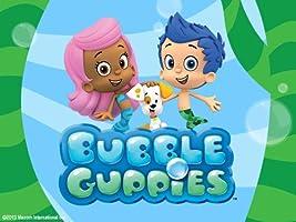 Bubble Guppies - Season 1