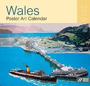 Wales Poster Art Large Wall Calendar 2015