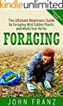 Foraging: The Ultimate Beginners Guid...