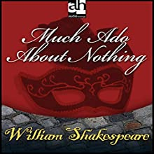 Much Ado About Nothing Performance Auteur(s) : William Shakespeare