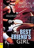 My Best Friend's Girl (English Edition)