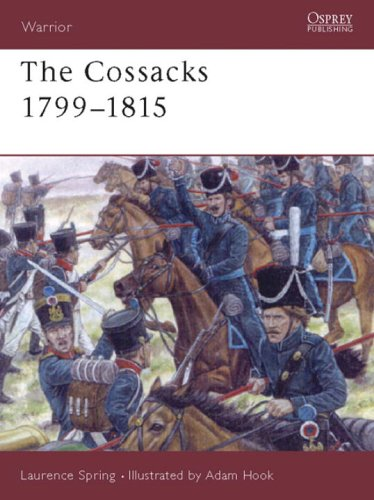 The Cossacks 1799-1815 (Warrior)