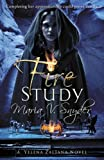 """Fire Study (Study Trilogy)"""