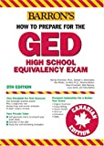 How to Prepare for the GED, Canadian Edition (Barron's Ged Canada) (0764129597) by Rockowitz Ph.D., Murray