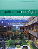 img - for Arquitectura Ecologica (Spanish Edition) book / textbook / text book