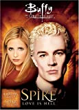 Buffy the Vampire Slayer: Spike - Love Is Hell [Import]