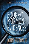 The Little Book of Book of Mormon Evidences