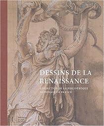 Dessins de la renaissance : Collection de la BNF par Beaumont-Maillet