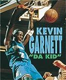 "Kevin Garnett: ""Da Kid"" (Sports Achievers)"
