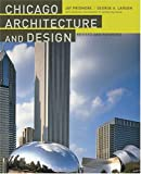 img - for Chicago Architecture and Design book / textbook / text book