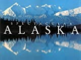 Spectacular Alaska Hb (Illustrated Travel)