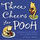 Three Cheers for Pooh (0416199178) by Sibley, Brian