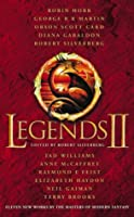 Legends 2: Eleven New Works by the Masters of Modern Fantasy: v. 2