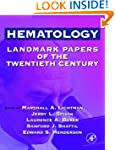 Hematology: Landmark Papers of the Tw...