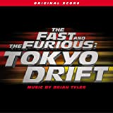 Image of The Fast And The Furious:  Tokyo Drift [Original Motion Picture Score]