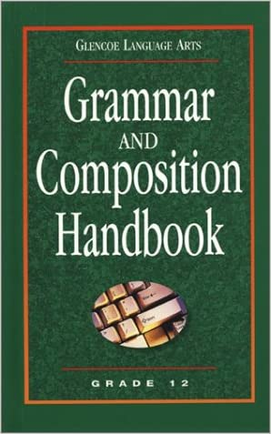 Glencoe Language Arts Grammar And Composition Handbook Grade 12