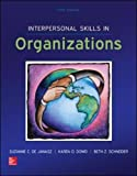 Interpersonal Skills in Organizations (Irwin Management)