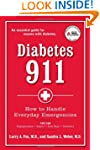 Diabetes 911: Practical Answers to Yo...