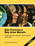 San Francisco Bay Area Murals: Commun...