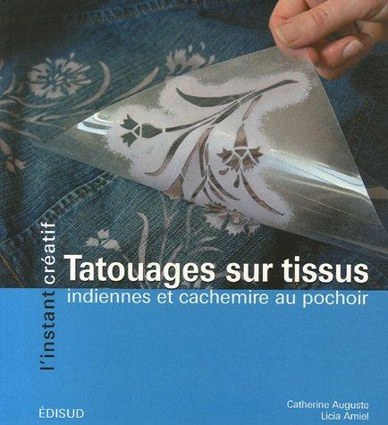 livre tatouages sur tissus indiennes et cachemire au pochoir. Black Bedroom Furniture Sets. Home Design Ideas