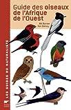 echange, troc Nick Borrow, Ron Demey - Guide des oiseaux de l'Afrique de l'Ouest