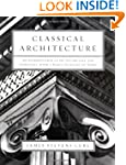 Classical Architecture: An Intro To I...