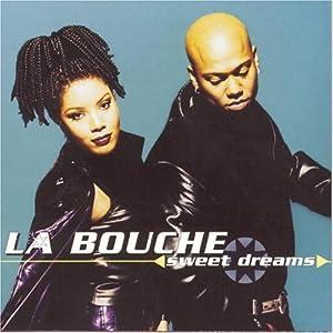 La Bouche - Sweet Dreams - Amazon.com Music