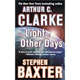 The Light of Other Days ~ Arthur C. Clarke