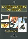 echange, troc Carl-Johan Forss - La réparation du piano