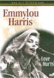 Emmylou Harris - Love Hurts [DVD]