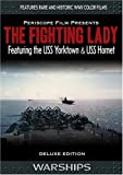 The Fighting Lady Deluxe Edition Featuring USS Yorktown
