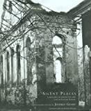 Silent Places: Landscapes of Jewish Life and Loss in Eastern Europe