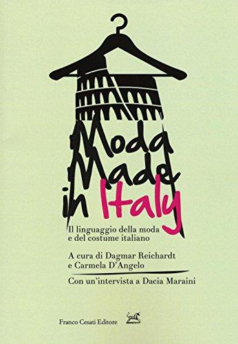 Moda made in Italy. Il linguaggio della moda e del costume italiano