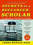 Secrets of a Buccaneer-Scholar: How S...