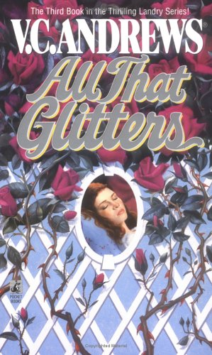 All That Glitters (Landry), LINDA MARROW, V.C. ANDREWS
