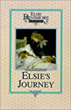 Elsie's Journey, Book 21 (Elsie Dinsmore Collection)